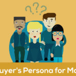 Buyer Persona To Improve Your Marketing