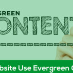Use Evergreen Content In Your Website